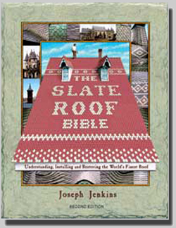 The Slate Roof Bible, 2nd Edition E-Book, by Joseph Jenkins