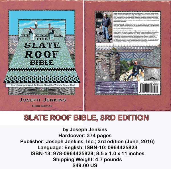 The Slate Roof Bible, 3rd Edition, by Joseph Jenkins